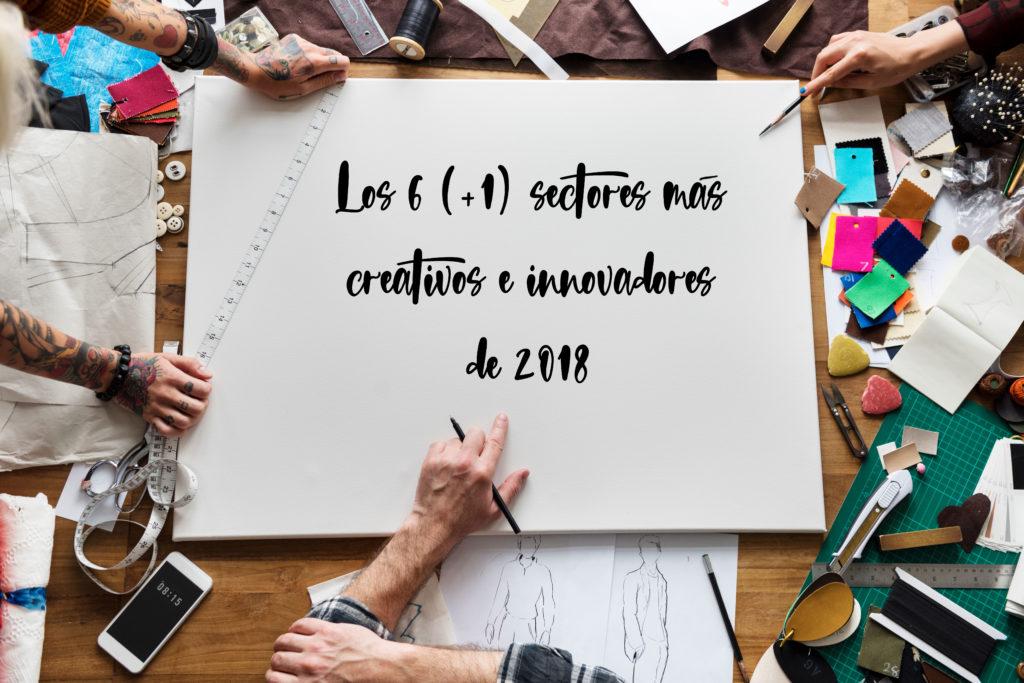 sector creativo, sector innovador, sector cultural, gastronomía, arte, moda, turismo, diseño, decoración, deporte