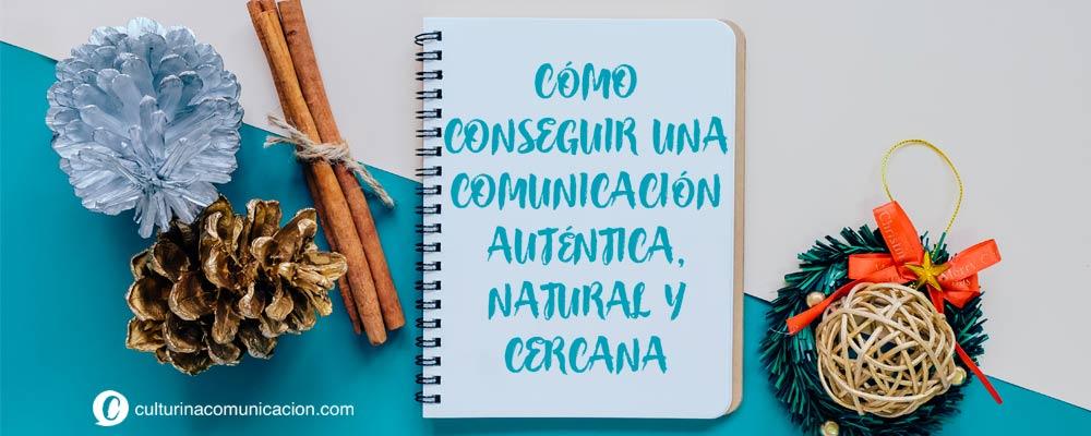 claves comunicación auténtica, culturina comunicación