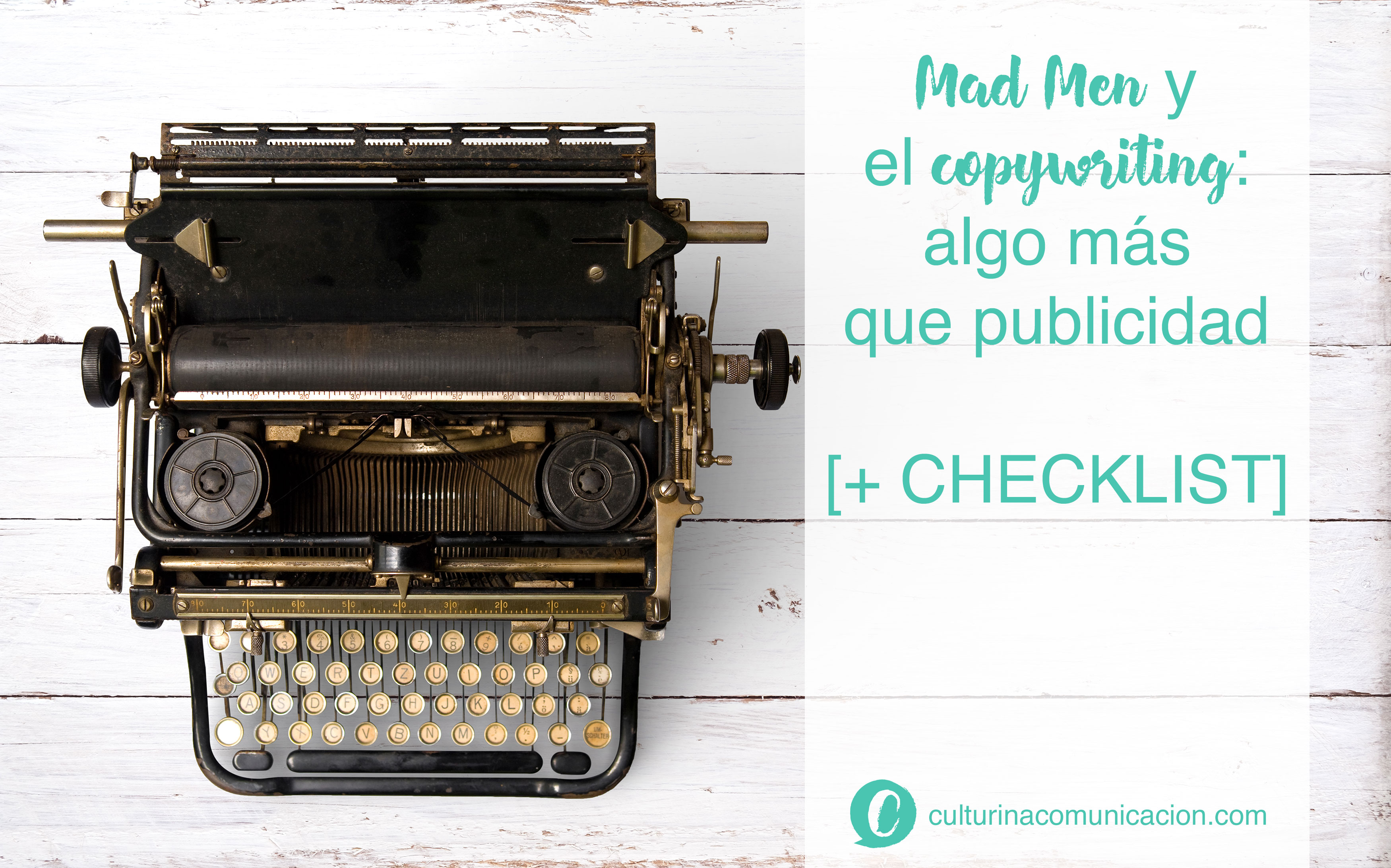 Mad Men y copywriting, culturina comunicación
