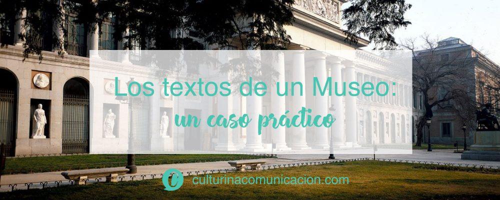textos de un museo, caso práctico museo del prado, culturina comunicación