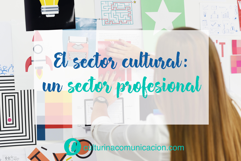 profesionalización del sector cultural, culturina comunicación