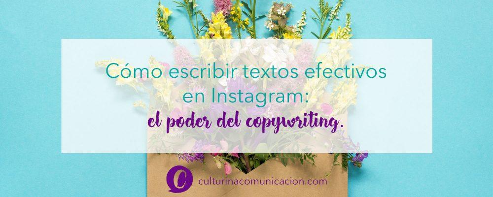 Cómo escribir en Instagram, copywritin para instagram, culturina comunicación