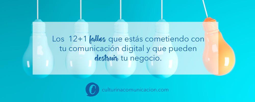 fallos comunicación digital, culturina comunicación