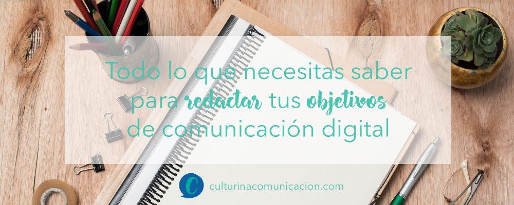 Objetivos de comunicación digital, culturina comunicación