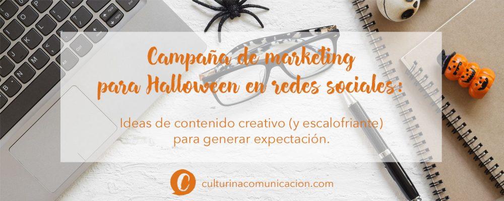 Campaña de marketing para redes sociales en Halloween, culturina comunicación