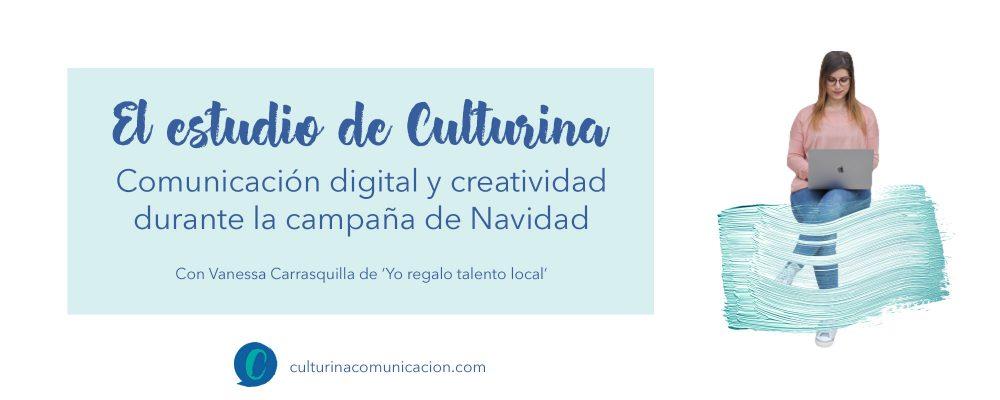Comunicación digital y creatividad campaña de navidad, culturina comunicación