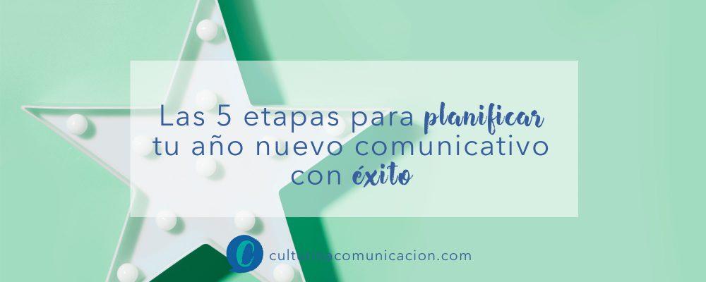 Etapas para planificar el año nuevo, culturina comunicación