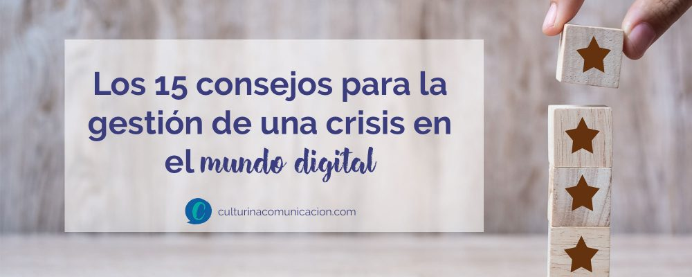 gestion de crisis en mundo digital, culturina comunicación