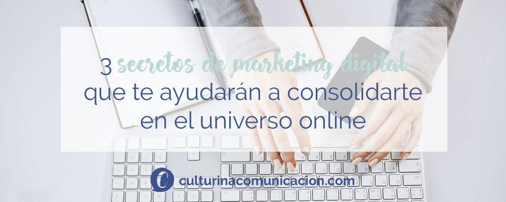secretos de comunicación y marketing digital, mundo online, culturina comunicación
