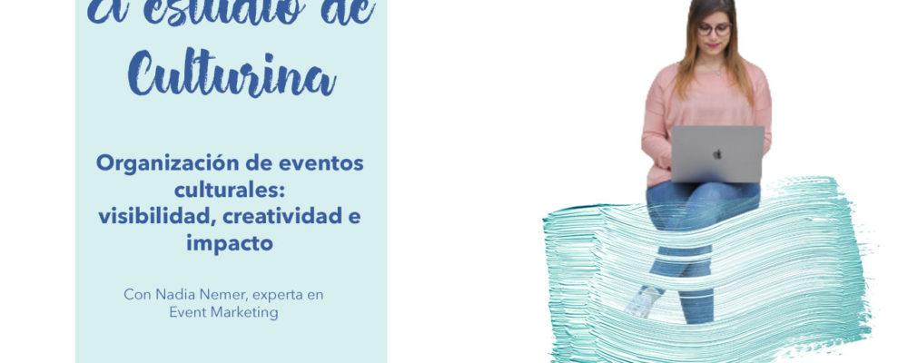 organización de eventos culturales, gestión de eventos culturales, culturina comunicación