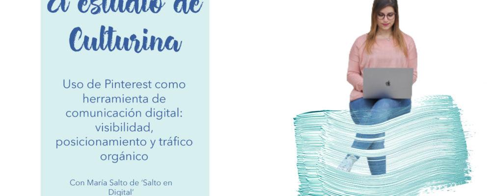 uso de pinterest como herramienta de marketing digital, culturina comunicación