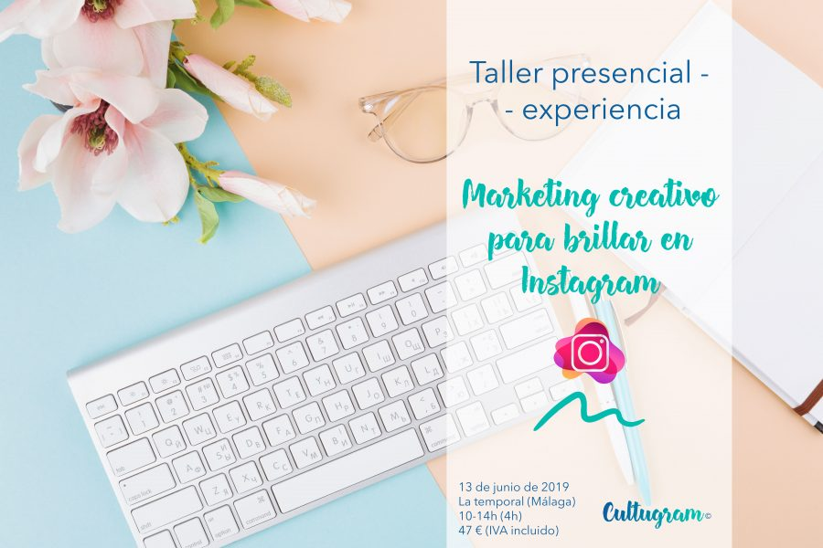 Taller de marketing creativo instagram, culturina comunicación